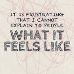 Frustration Chronic Illness
